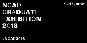 NCAD Graduate Exhibition 2018
