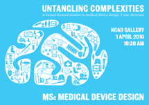 Untangling Complexities: NCAD MSc Medical Device Design Showcase 5 years.