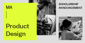 MA Product Design Scholarship