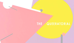 The Queeratorial