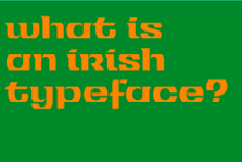 Athbheochan: Type, Revival, and Ideas of Irishness Max Phillips and Mary AnnBolger